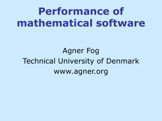 Performance of mathematical software