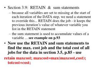 Section 3.9:  RETAIN  &  sum statements