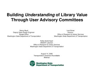 Building  Understanding  of Library Value Through User Advisory Committees