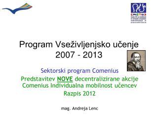 Program Vseživljenjsko učenje 2007 - 2013
