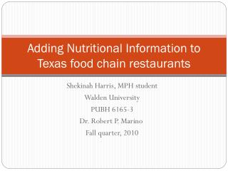 Adding Nutritional Information to Texas food chain restaurants