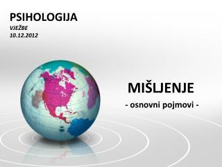 PSIHOLOGIJA VJEŽBE 10.12.2012