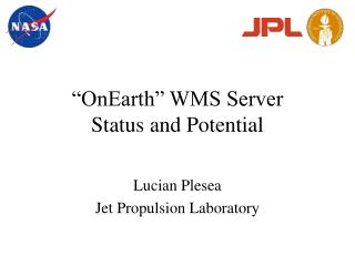 """OnEarth"" WMS Server Status and Potential"