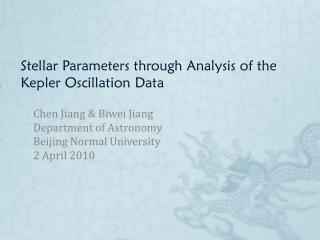 Stellar Parameters through Analysis ofthe Kepler Oscillation Data