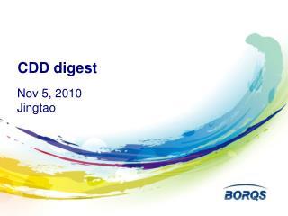 CDD digest