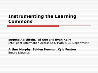 Instrumenting the Learning Commons