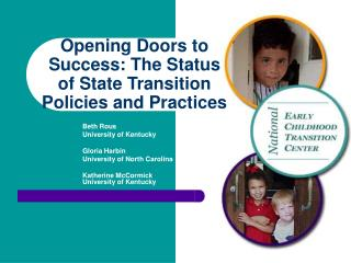 Opening Doors to Success: The Status of State Transition Policies and Practices
