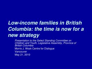 Low-income families in British Columbia: the time is now for a new strategy
