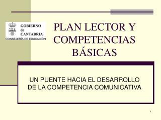 PLAN LECTOR Y COMPETENCIAS B SICAS