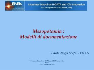 Mesopotamia :  Modelli di documentazione