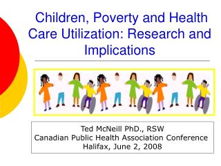Children, Poverty and Health Care Utilization: Research and Implications