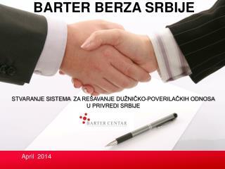 STVARANJE SISTEMA   ZA REŠAVANJE DUŽNIČKO-POVERILAČKIH ODNOSA U PRIVREDI SRBIJE