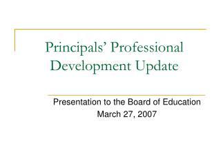 Principals' Professional Development Update