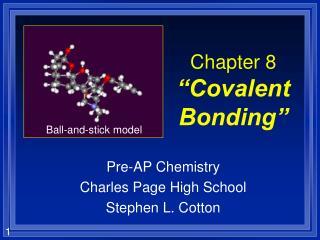 "Chapter 8 ""Covalent Bonding"""