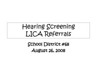 Hearing Screening LICA Referrals