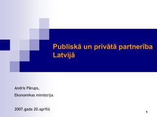 Publiskā un privātā partnerība  Latvijā