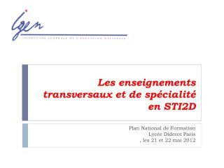 Les enseignements transversaux et de sp�cialit� en STI2D