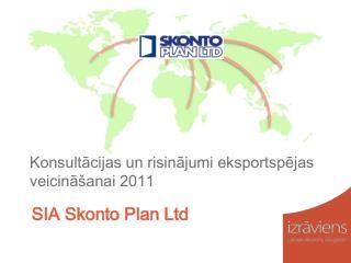 Konsultācijas un risinājumi eksportspējas veicināšanai 2011