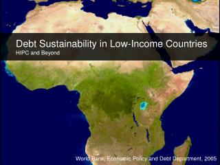 Debt Sustainability in Low-Income Countries HIPC and Beyond