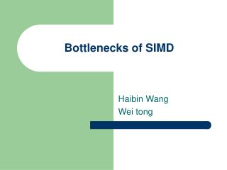 Bottlenecks of SIMD
