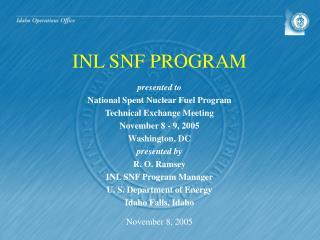 INL SNF PROGRAM