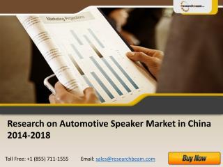 China Automotive Speaker Market Size, Analysis 2014-2018