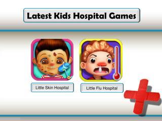 Latets Kids Hospital Games
