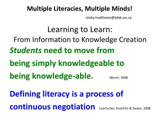 Learning to Learn: From Information to Knowledge Creation