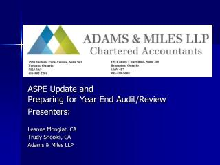 ASPE Update and Preparing for Year End Audit/Review