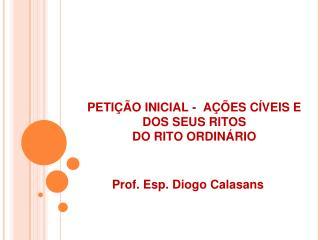 PETI��O INICIAL -  A��ES C�VEIS E DOS SEUS RITOS DO RITO ORDIN�RIO
