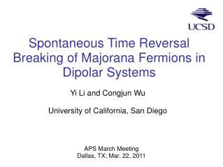 Spontaneous Time Reversal Breaking of Majorana Fermions in Dipolar Systems
