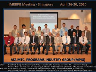 IMRBPB Meeting - Singapore	    April 26-30, 2010