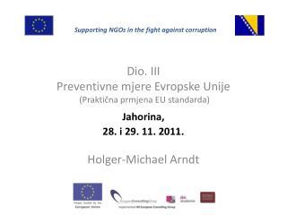 Dio . III Preventivne mjere Evropske Unije  ( Praktična prmjena EU standarda )