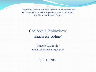"""Ć opićeve  i   Ž ivkovićeve """"magareće godine"""" Martin Živković martin.zsivkovits@lsr-bgld.gv.at"""