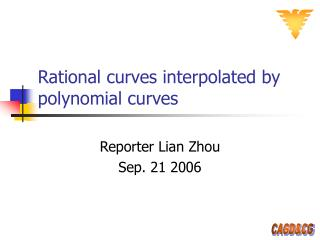 Rational curves interpolated by polynomial curves
