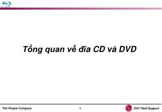 Tổng quan về đ ĩ a CD và DVD