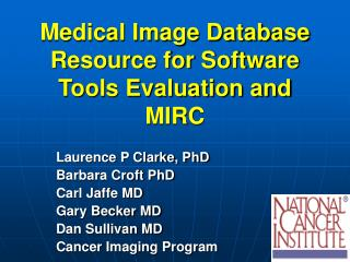 Medical Image Database Resource for Software Tools Evaluation and MIRC