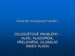 Úvod do rozvojových studií I