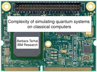 Complexity of simulating quantum systems  on classical computers