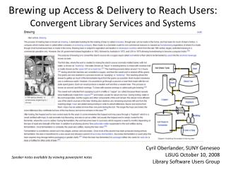 Brewing up Access & Delivery to Reach Users:  Convergent Library Services and Systems