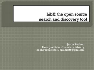LibX : the open source  search and discovery tool
