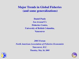 Major Trends in Global Fisheries  and some generalizations