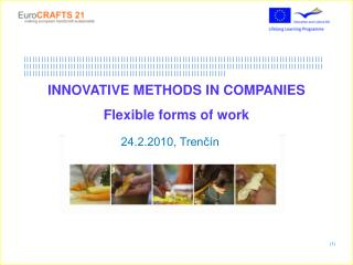 INNOVATIVE METHODS IN COMPANIES Flexible forms of work