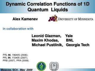 Dynamic Correlation Functions of 1D Quantum  Liquids