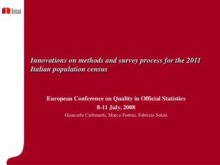 Innovations on methods and survey process for the 2011 Italian population census