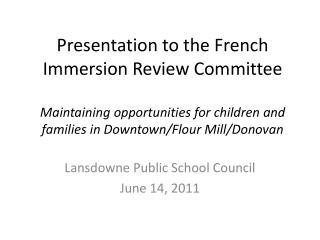 Lansdowne Public School Council June 14, 2011