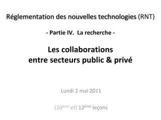 Lundi 2 mai 2011 (10 ème  et)  12 ème  leçons