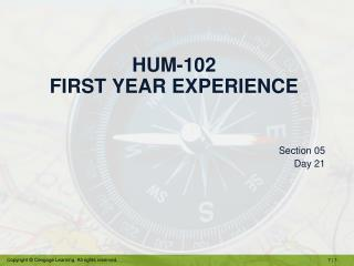 HUM-102 First Year Experience