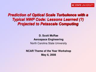 D. Scott McRae Aerospace Engineering North Carolina State University