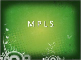 M P L S